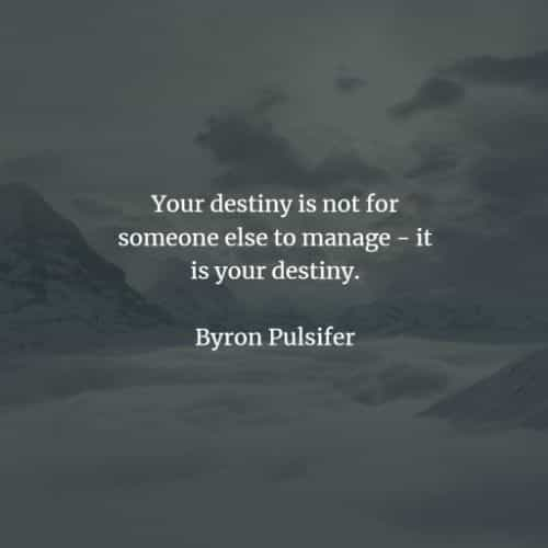 Destiny quotes and sayings that will enlighten you