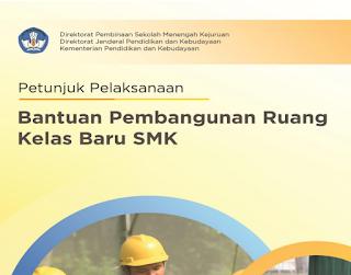 Petunjuk Pelaksanaan Bantuan RKB SMK Tahun 2018