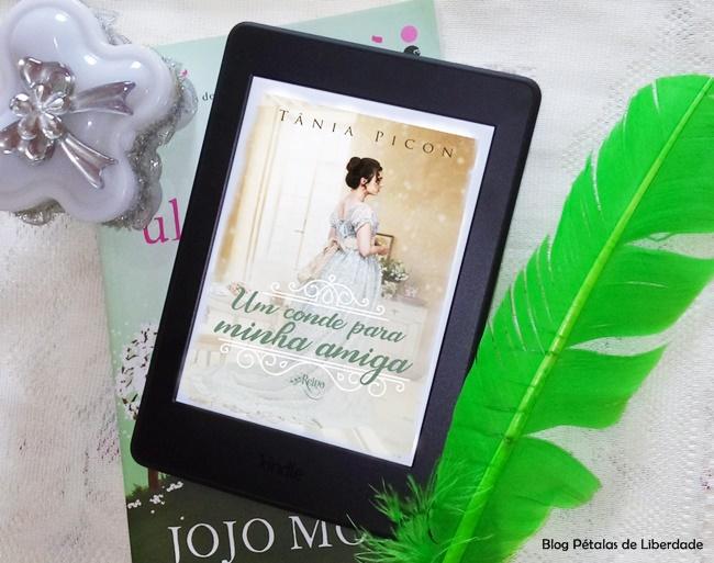 Resenha, livro, Um-conde-para-minha-amiga, Tania-Picon, romance-de-epoca, kinde-unlimited