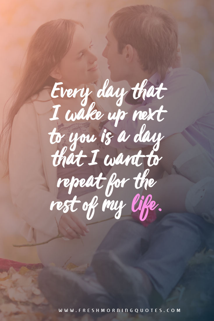 every day i wake up Good Morning Love Messages for Someone Special