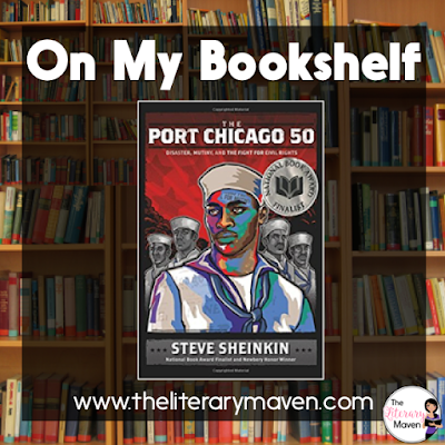 The Port Chicago 50 by Steve Sheinkin focuses on a little known event in American history. This narrative nonfiction novel is a fascinating story of the prejudice and injustice that faced black men and women in America's armed forces during World War II. Read on for more of my review and ideas for classroom application.