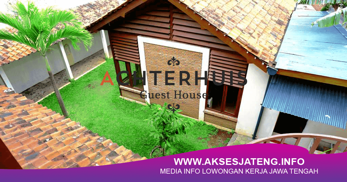 Lowongan Achterhuis Guest House Semarang Februari 2018