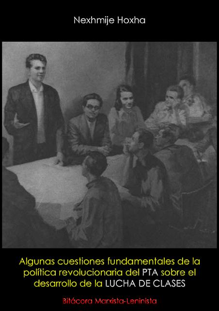 Nexhmije Hoxha - Algunas Cuestiones Fundamentales de la Política Revolucionaria el Partido del Trabajo de Albania Sobre el Desarrollo de la Lucha de Clases (1977) Nexhmije%2BHoxha.%2BAlgunas%2Bcuestiones%2Bfundamentales...%2B1977