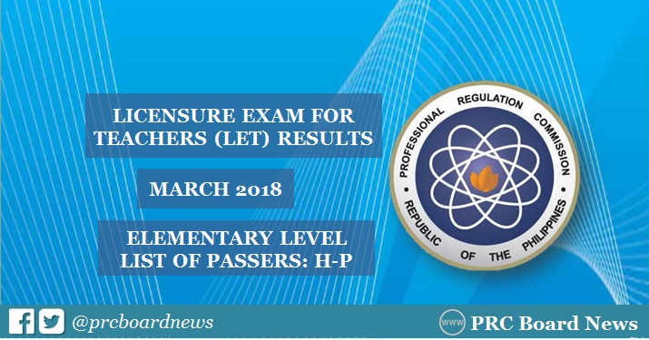 March 2018 LET Results: H-P Passers Elementary
