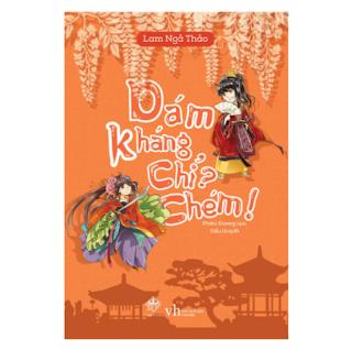 Dám Kháng Chỉ Chém (Tái Bản) ebook PDF EPUB AWZ3 PRC MOBI