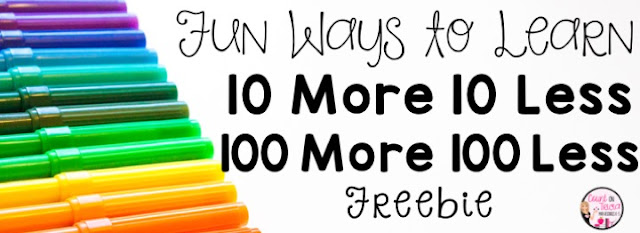 10 More 10 Less 100 More 100 Less First Grade Math Free Place Value Activities