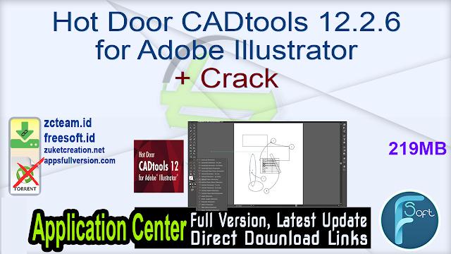 Hot Door CADtools 12.2.6 for Adobe Illustrator + Crack_ ZcTeam.id