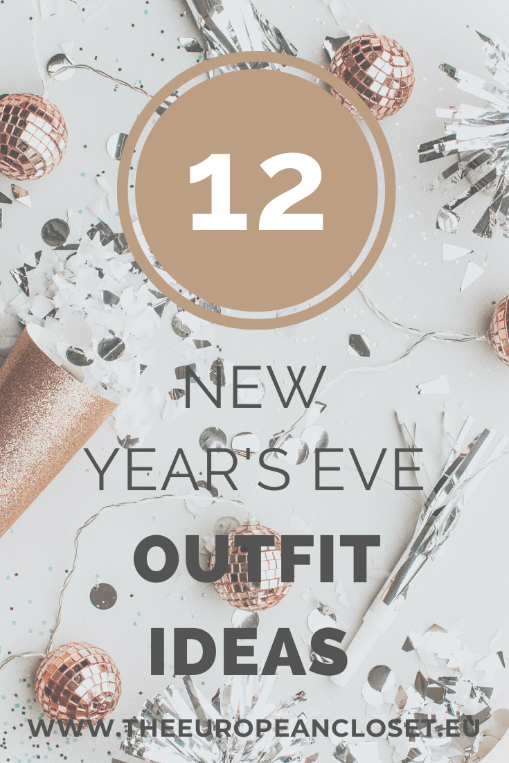 What better way to enter a new decade than with a killer outfit? Here are 12 New-Year's Eve outfit ideas that you can easily recreate and enter 2020 looking like the fashionista you are! #NYE #2020 #NYEoutfitideas
