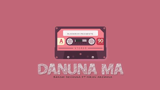 Danuna Ma Song Lyrics - දැනුනා මා ගීතයේ පද පෙළ
