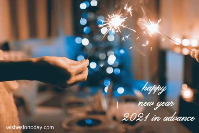 Happy new year 2021 in advance pics for Whatsapp