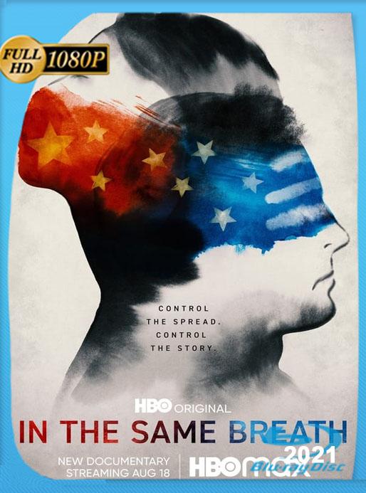 In The Same Breath: ¿qué es verdad y qué es mentira? [2021] 1080p WEB-DL Latino GeyserGP