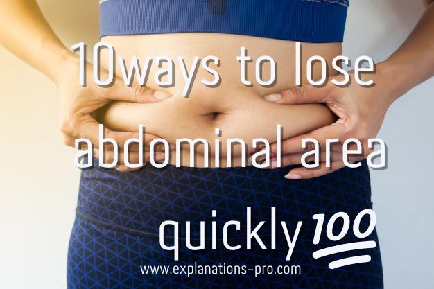 10 ways to lose abdominal area quickly