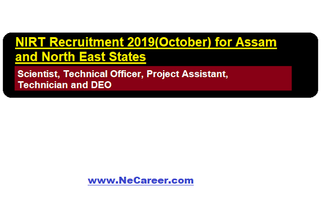 NIRT Recruitment 2019(October) for Assam and North East States