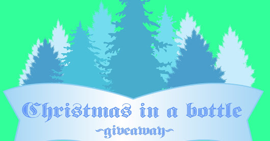 Christmas in a bottle -GIVEAWAY!-