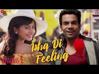 Ishq Di Feeling Lyrics from Shimla Mirch is latest song sung by Stebin Ben. Ishq di feeling song lyrics are written by Kumaar and music is given by Meet Bros Anjjan