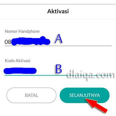 masukkan Nomor HP (A) & Kode Aktivasi (B)