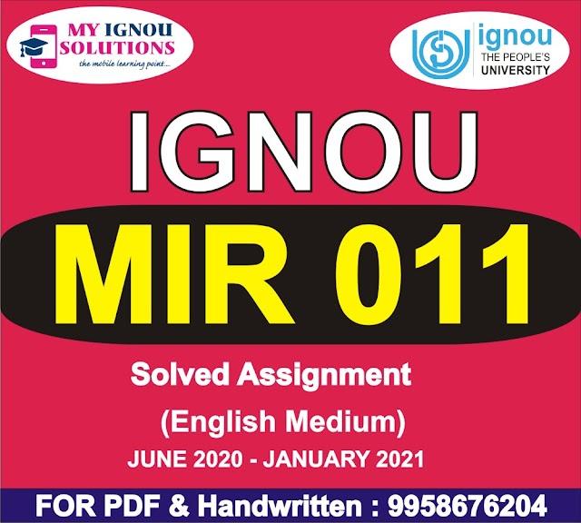 MIR 011 Solved Assignment 2020-21