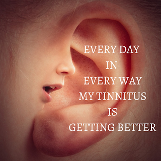 affirmations for tinnitus,tinnitus affirmation,every day in every way I am getting better and better,