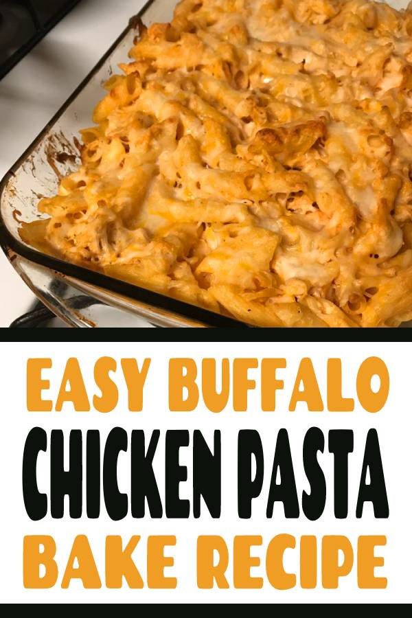 This Easy Buffalo Chicken Pasta Bake is delicious and can be on the dinner table in 30 minutes. These Buffalo Chicken Calzones are another easy and quick buffalo chicken recipe that everyone enjoys too. #BUFFALO #CHICKEN #PASTA #BAKE #DIP #CHICKENDIP