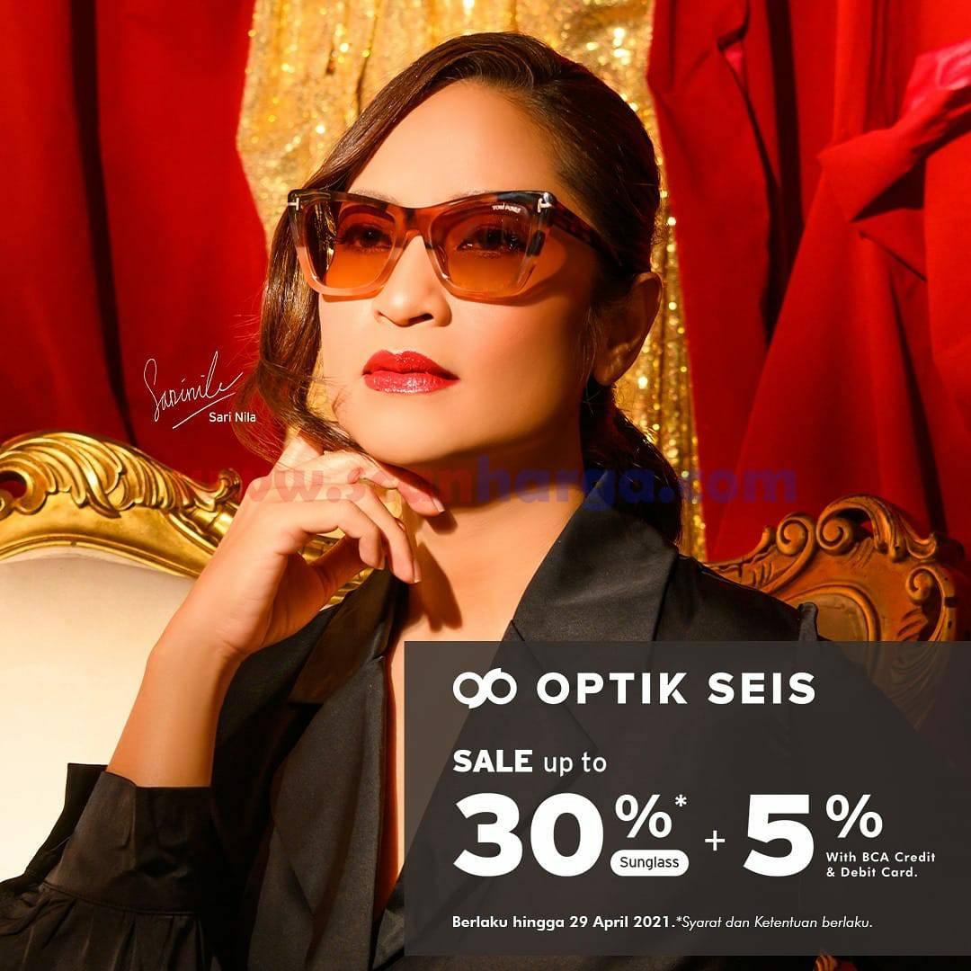 Promo OPTIK SEIS up to 30% + Ekstra Diskon 5% dengan Kartu KreditDebit BCA