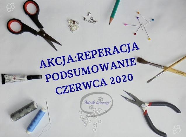 Akcja:Reperacja u Adzika - podsumowanie czerwiec 2020