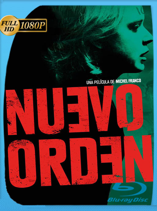 Nuevo Orden (2020) HD 1080p Latino [GoogleDrive] [tomyly]