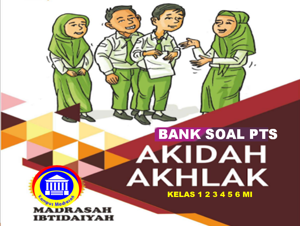 Bank Soal PTS Akidah Akhlak