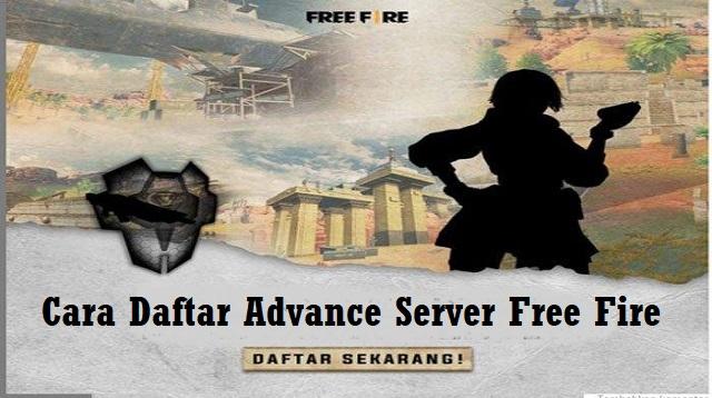 Cara Daftar Advance Server Free Fire