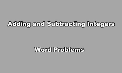Adding and Subtracting Integers Word Problems