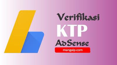Cara Verifikasi Adsense Dengan KTP 2019