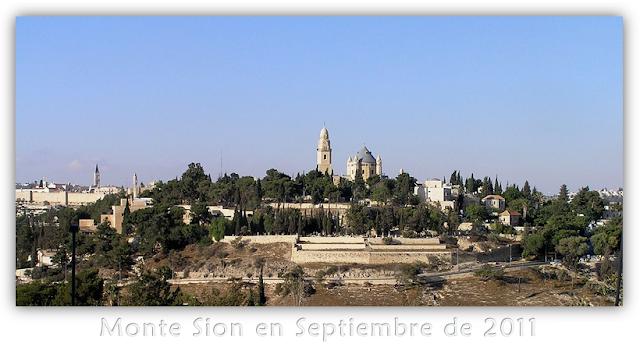 Vista del Monte Sion en Septiembre de 2011 - Los 144 Mil Sellados - Explicación de Apocalipsis 14:1-5