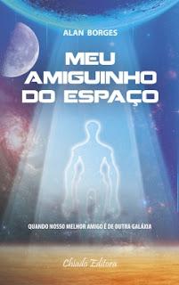 capa%2Blivro Resenha Premiada: Meu Amiguinho do Espaço - Alan Borges