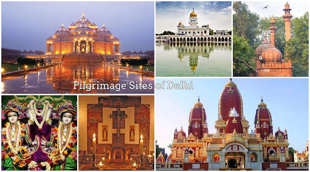 Pilgrimage Sites in Delhi