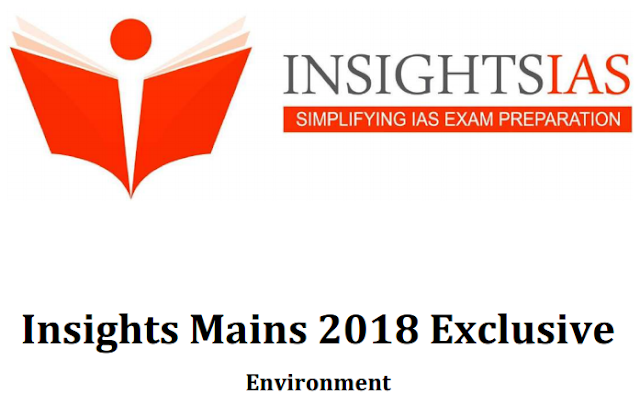 Insights 2018 Mains Exclusive Environment