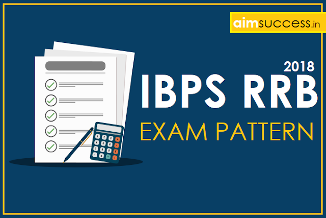 IBPS RRB Exam Pattern 2018