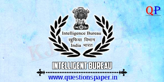 Intelligence Bureau (IB) Security Assistant / Exe Exam 2018 (Tier-I) 17-02-2019 Question Paper