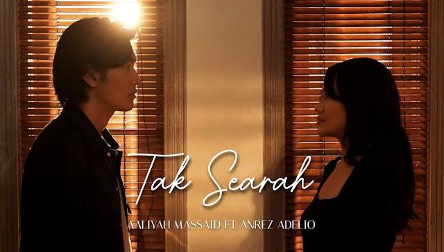 Lirik lagu Tak Searah Aaliyah Massaid Ft Anrez Adelio