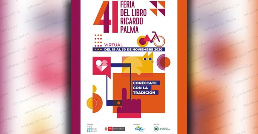 CONÉCTATE CON LA TRADICIÓN: Feria del libro Ricardo Palma en formato virtual comenzará el jueves 19 de Noviembre