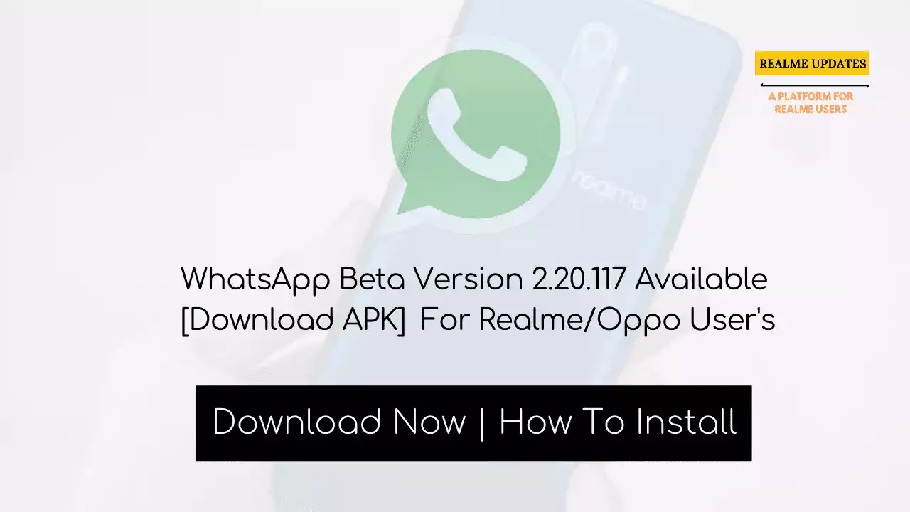 WhatsApp Beta Version 2.20.115 Available [Download APK] For Realme/Oppo User's - Realme Updates