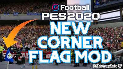PES 2020 Corner Flags Pack by Klerry