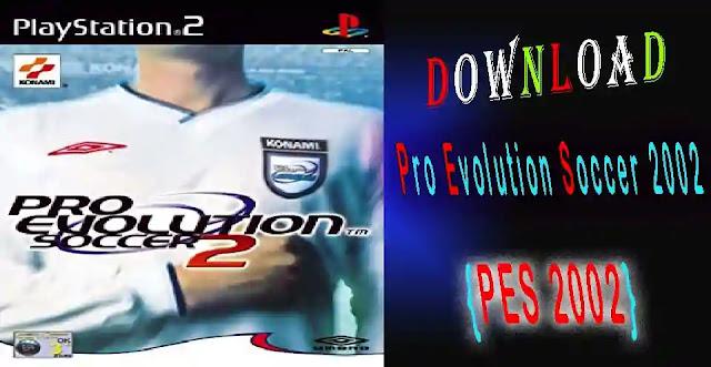 """download Pro Evolution Soccer 2 """"PES 2002"""""""