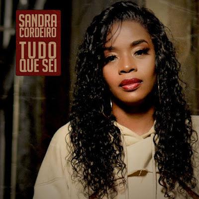 Sandra Cordeiro - Tudo Que Sei [Download] 2021