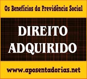 O Direito Adquirido na Previdência Social