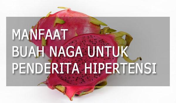 Manfaaat Buah Naga Untuk Atasi Hipertensi