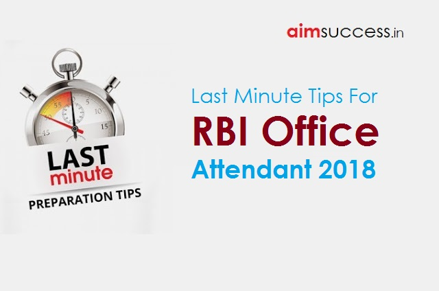 Last Minute Tips For RBI Office Attendant 2018