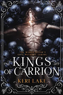 Kings of Carrion by Keri Lake