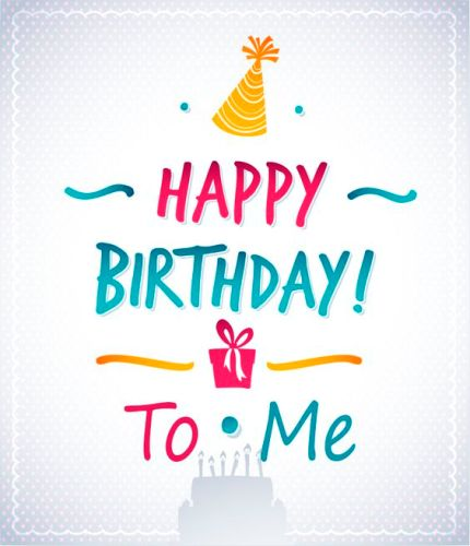 happy-birthday-to-me-message