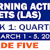 GRADE 5 LEARNING ACTIVITY SHEETS (Q3: Week 1) March 1-5, 2021