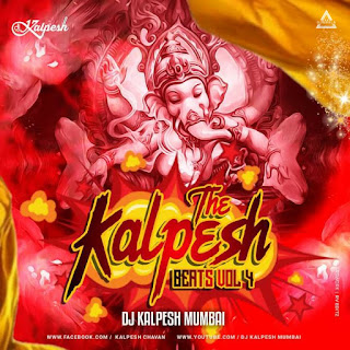 THE KALPESH BEARTS VOL 4 (ALBUM) - DJ KALPESH MUMBAI