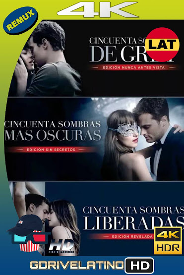 Cincuenta Sombras de Grey (2015-2018) UNRATED BDRemux 4K HDR Latino-Ingles MKV